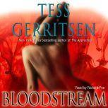 Bloodstream, Tess Gerritsen