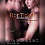 Hot Ticket, Olivia Cunning