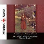 McGuffey's Eclectic Readers: Second, William McGuffey