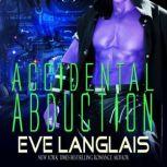 Accidental Abduction, Eve Langlais