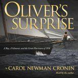 Oliver's Surprise A Boy, a Schooner, and the Great Hurricane of 1938