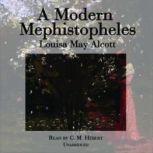 A Modern Mephistopheles, Louisa May Alcott