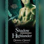 Shadow Highlander, Donna Grant