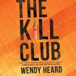 The Kill Club, Wendy Heard