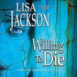 Willing to Die, Lisa Jackson