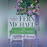 Spirited Away, Fern Michaels