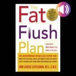The Fat Flush Plan, Ann Louise Gittleman