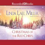Christmas of the Red Chiefs, Linda Lael Miller