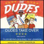 Dudes Take Over, Emily Kay Johnson