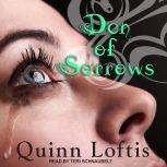 Den of Sorrows, Quinn Loftis