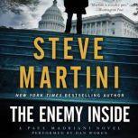 The Enemy Inside A Paul Madriani Novel, Steve Martini