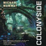 Colonyside A Novel, Michael Mammay