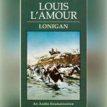 Lonigan, Louis L'Amour