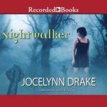 Nightwalker, Jocelynn Drake