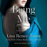 Being Me, Lisa Renee Jones