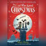 The Girl Who Saved Christmas, Matt Haig