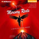 Mercury Rests, Robert Kroese