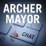 Chat, Archer Mayor