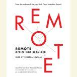 Remote Office Not Required, Jason Fried
