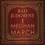 Bad Judgment, Meghan  March