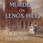 Murder on Lenox Hill, Victoria Thompson