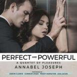 Perfect and Powerful, Annabel Joseph