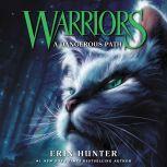 Warriors #5: A Dangerous Path, Erin Hunter