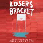 Losers Bracket, Chris Crutcher