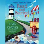 Read and Buried A Lighthouse Library Mystery, Eva Gates