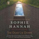 The Dead Lie Down, Sophie Hannah