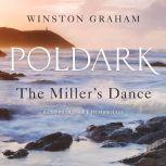 The Miller's Dance A Novel of Cornwall, 1812-1813, Winston Graham