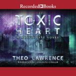 Toxic Heart, Theo Lawrence