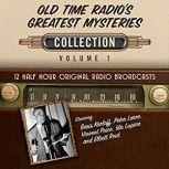 Old Time Radio's Greatest Mysteries, Collection 1, Black Eye Entertainment