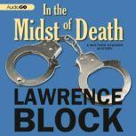 In the Midst of Death A Matthew Scudder Novel, Lawrence Block
