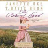 The Beloved Land, Janette Oke
