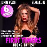 First Timers 12-Pack : Books 13 - 24 (Virgin Erotica Rough Sex Erotica Audiobook Collection), Kimmy Welsh