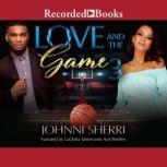 Love and the Game 3, Johnni Sherri