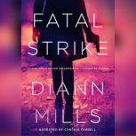 Fatal Strike, DiAnn Mills