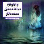 Highly Sensitive Person Workbook to Survive in an Overstimulating World, Stephanie White