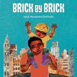 Brick by Brick, Heidi Sheffield