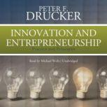 Innovation and Entrepreneurship Practice and Principles, Peter F. Drucker