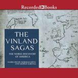 The Vinland Sagas The Norse Discovery of America, Anonymous