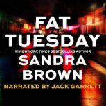 Fat Tuesday, Sandra Brown