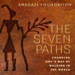 The Seven Paths Changing One's Way of Walking in the World, Author