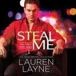 Steal Me, Lauren Layne