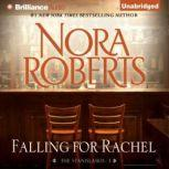 Falling for Rachel, Nora Roberts