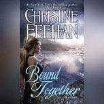 Bound Together, Christine Feehan