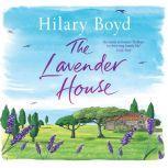 The Lavender House, Hilary Boyd