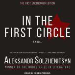 In the First Circle, Aleksandr I. Solzhenitsyn