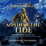 Against the Tide, John Ringo